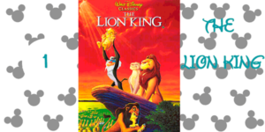 top 10 disney movies 1) The Lion King (1994)